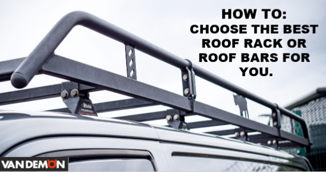 Choosing the best Roof Rack or Roof Bars for you